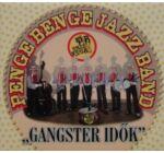 Penge Benge / Gangsteridők