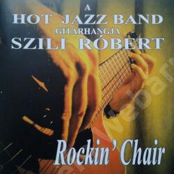 Szili Róbert / Rockin' Chair