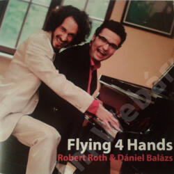 Flying 4 Hands (Dániel Balázs & Robert Roth)