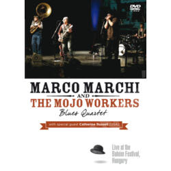 Marco Marchi & the Mojo Workers DVD