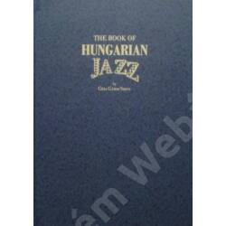 The Book Of Hungarian Jazz