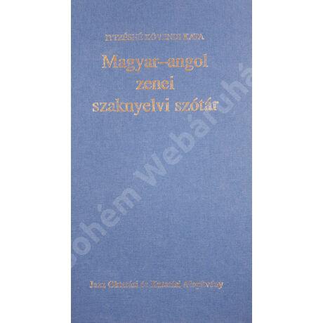 Magyar-angol/angol-magyar zenei szakszótár (Ittzésné Kövendi Kata)